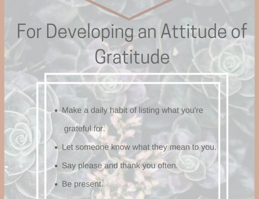 6 Tips for Developing an Attitude of Gratitude