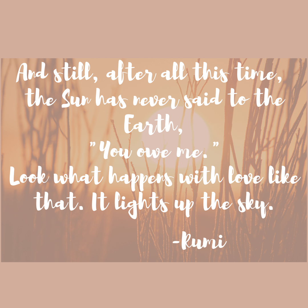 Rumi Earth and Sun Quote
