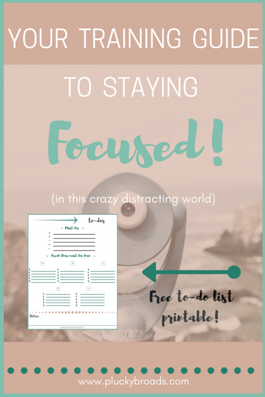 Your training guide to staying focused in this crazy distracting world.